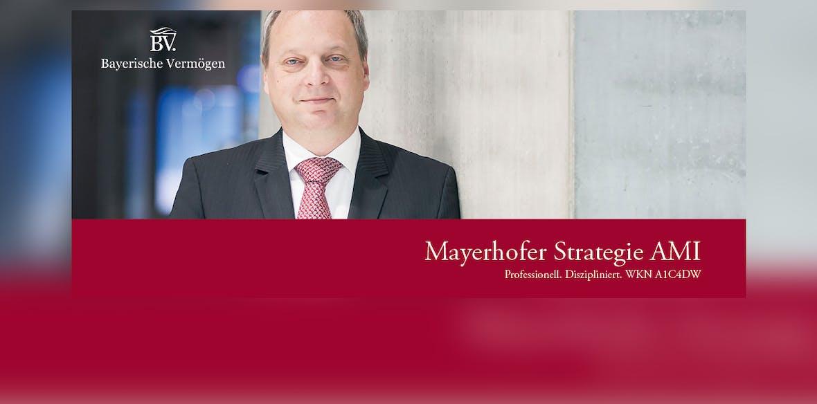 Kommentar Mayerhofer Strategie AMI zum 30.04.2018