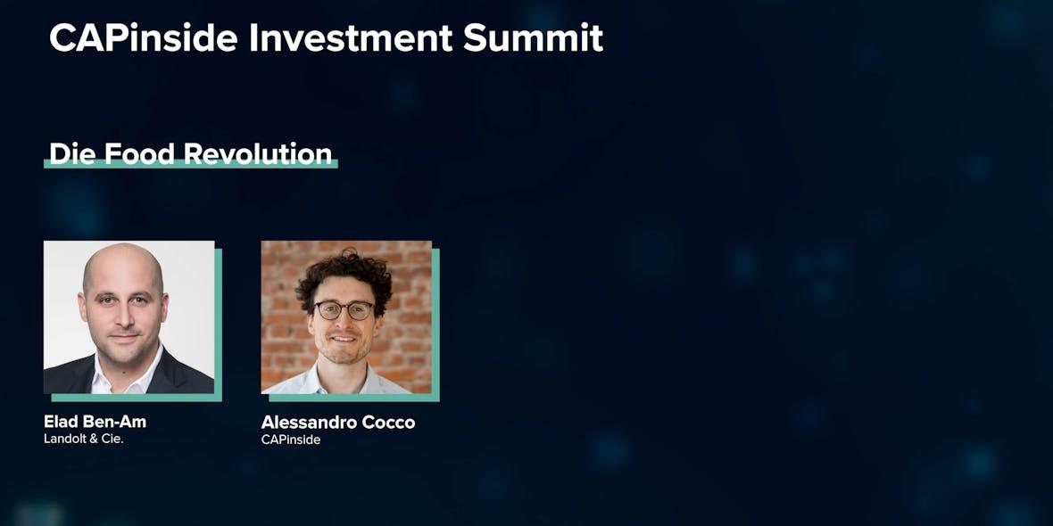 CAPinside Investment Summit: »Die Food-Revolution bietet enormes Potenzial«