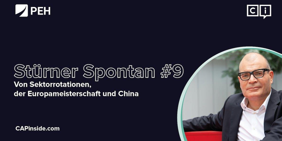 Stürner Spontan #9: Von Sektorrotationen, der Europameisterschaft und China